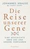Johannes Krause & Thomas Trappe - Die Reise unserer Gene Grafik