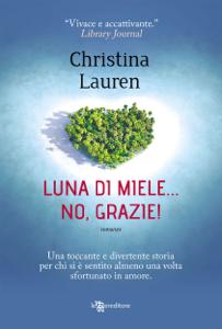 Luna di miele… no, grazie! Book Cover