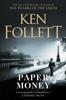 Ken Follett - Paper Money artwork