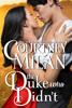 Courtney Milan - The Duke Who Didn't artwork