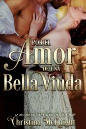 Download and Read Online Por El Amor De Una Bella Viuda