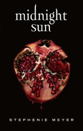 Midnight Sun - Saga Twilight (édition française) Par Midnight Sun - Saga Twilight (édition française)