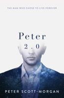 Peter Scott-Morgan - Peter 2.0 artwork