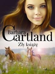 Zły książę - Ponadczasowe historie miłosne Barbary Cartland