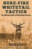 Sure-Fire Whitetail Tactics
