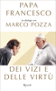 Francesco Papa & Marco Pozza - Dei vizi e delle virtù artwork