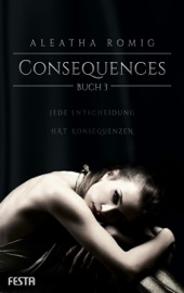 Consequences - Buch 3 PDF Download