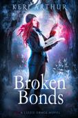 Download and Read Online Broken Bonds