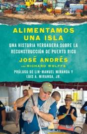 Alimentamos una isla - José Andrés by  José Andrés PDF Download