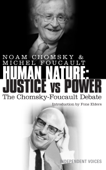 Human Nature: Justice Versus Power