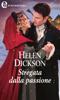 Helen Dickson - Stregata dalla passione (eLit) artwork