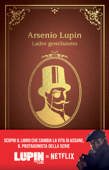 Download and Read Online Arsenio Lupin. Ladro gentiluomo