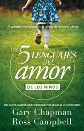 Los 5 lenguajes del amor de los niños PDF Download