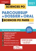 Sciences Po Paris - Tout-en-un - Nouvelle procédure d'admission : Parcoursup, Dossier et oral