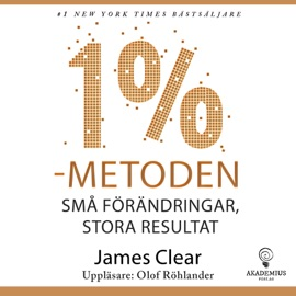 1 %-metoden - James Clear by  James Clear PDF Download
