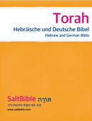 Torah - Hebräische und Deutsche Bibel