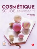 Cosmétique solide - Nouvelle Edition
