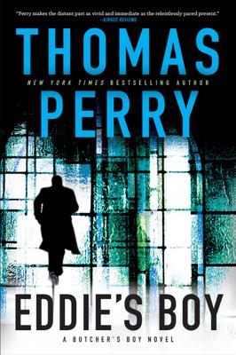 Thomas Perry - Eddie's Boy book