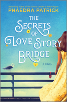 Phaedra Patrick - The Secrets of Love Story Bridge artwork