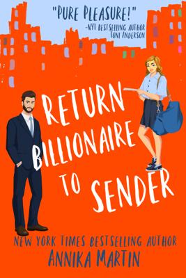 Annika Martin - Return Billionaire to Sender book