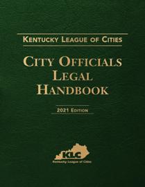 Kentucky League of Cities: City Officials Legal Handbook
