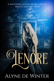 Lenore A Southern Gothic Re Telling Of Beauty And The Beast