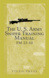 The U.S. Army Sniper Training Manual