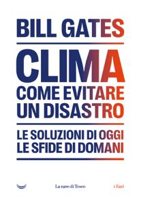 Clima. Come evitare un disastro Libro Cover