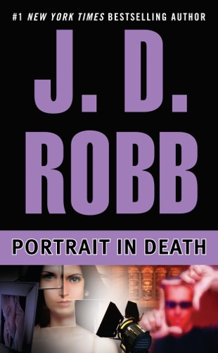 J. D. Robb - Portrait in Death