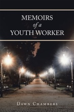 Memoirs Of A Youth Worker