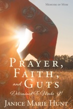 Prayer, Faith, And Guts Determined To Make It!