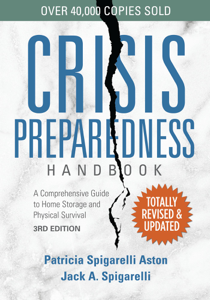 Crisis Preparedness Handbook, 3rd Edition: A Comprehensive Guide to Home Storage and Physical Survival Book Cover