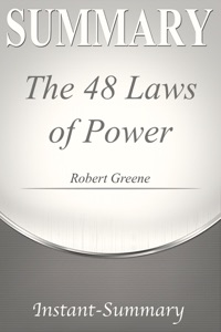 The 48 Laws of Power Summary