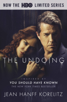 The Undoing: Previously Published as You Should Have Known book cover