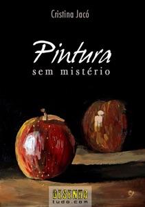 Pintura Sem Mistério Book Cover