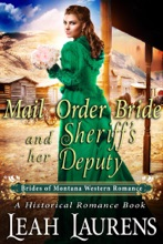 Mail Order Bride and Her Sheriff's Deputy (#13, Brides of Montana Western Romance) (A Historical Romance Book)