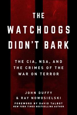 The Watchdogs Didn't Bark - Ray Nowosielski & John Duffy book