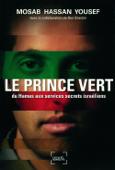Le Prince vert. Du Hamas aux services secrets israéliens