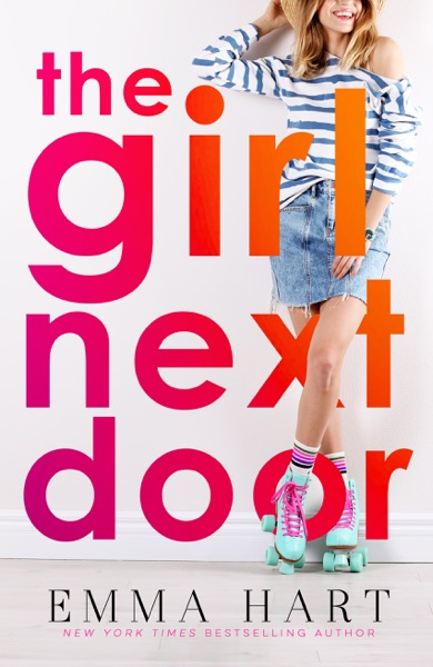 The Girl Next Door - Emma Hart book cover