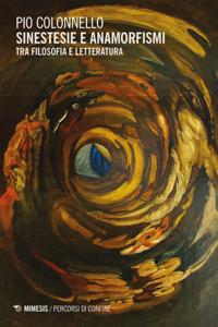 Sinestesie e anamorfismi tra filosofia e letteratura Copertina del libro