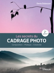 Les secrets du cadrage photo