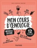 Mon cours d'oenologie - 2e éd.