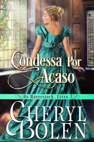 Cheryl Bolen - Condessa Por Acaso