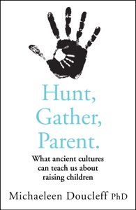 Hunt, Gather, Parent Book Cover