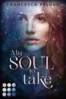 Francesca Peluso - My Soul to Take (