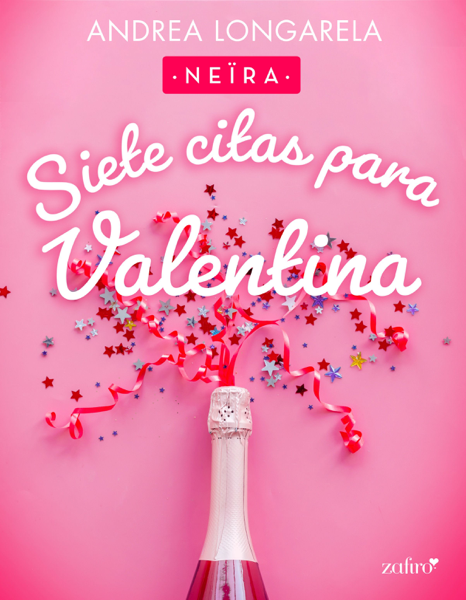 Siete citas para Valentina por Andrea Longarela