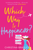 Which Way to Happiness?