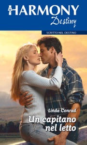 Un capitano nel letto di Linda Conrad Copertina del libro
