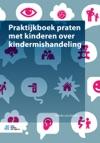 Praktijkboek Praten Met Kinderen Over Kindermishandeling