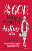 Oh My God, What a Complete Aisling! - Emer McLysaght & Sarah Breen